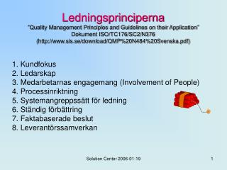 """Ledningsprinciperna """"Quality Management Principles and Guidelines on their Application"""""""