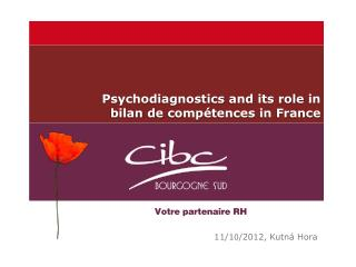 Psychodiagnostics  and its role in  bilan  de  comp�tences  in France