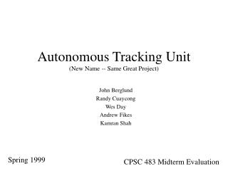 Autonomous Tracking Unit (New Name -- Same Great Project)
