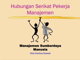Hubungan Serikat Pekerja Manajemen
