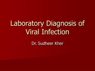 Laboratory Diagnosis of Viral Infection