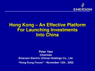 Hong Kong – An Effective Platform For Launching Investments Into China