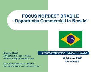 """FOCUS NORDEST BRASILE """"Opportunità Commerciali in Brasile"""""""