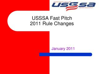 USSSA Fast Pitch 2011 Rule Changes