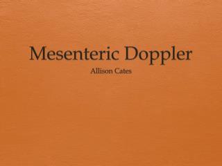 Mesenteric Doppler