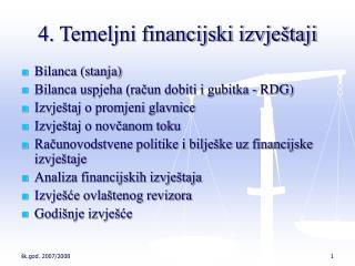 4. Temeljni financijski izvještaji