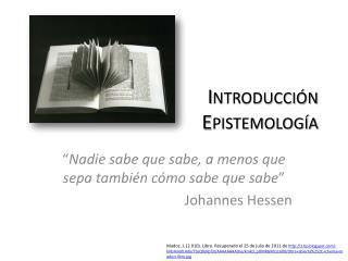 Introducción Epistemología