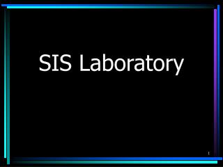 SIS Laboratory