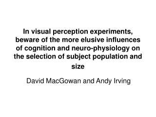 David MacGowan and Andy Irving