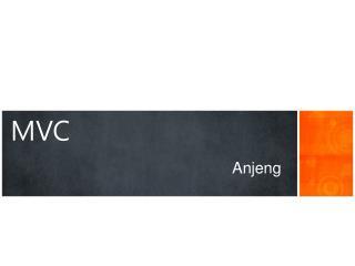 MVC Anjeng
