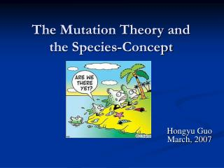 The Mutation Theory and  the Species-Concept