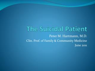 The Suicidal Patient