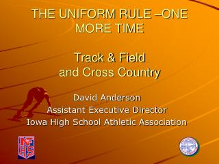THE UNIFORM RULE  ONE MORE TIME  Track  Field and Cross Country