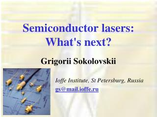 Semiconductor lasers:  What's next?