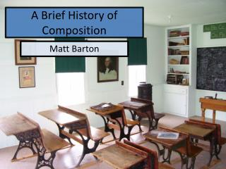 A Brief History of Composition