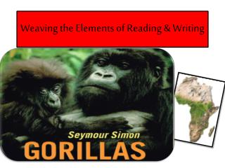 Weaving the Elements of Reading & Writing