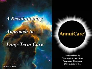 A Revolutionary Approach to Long-Term Care