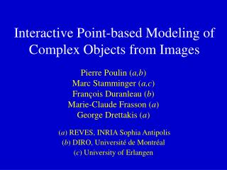 Interactive Point-based Modeling of Complex Objects from Images