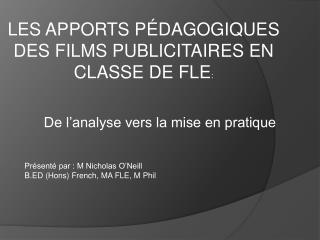 LES APPORTS PÉDAGOGIQUES DES FILMS PUBLICITAIRES EN CLASSE DE FLE :