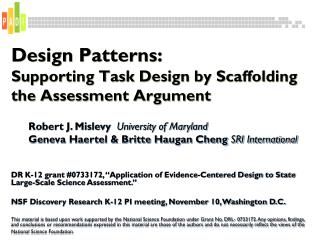 Design Patterns:  Supporting Task Design by Scaffolding the Assessment Argument