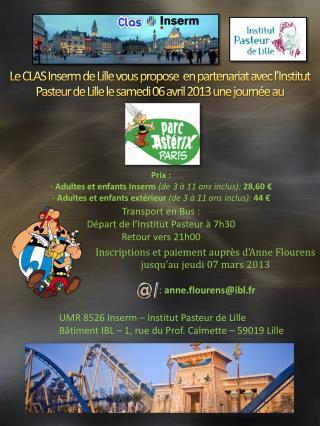 Prix  :  -  Adultes et  enfants Inserm  (de  3 à 11 ans  inclus):  28,60  €