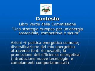Contesto  Libro Verde della Commissione