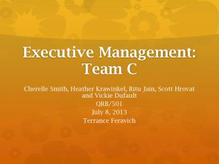 Executive Management: Team C