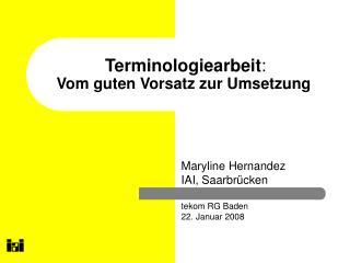 Terminologiearbeit : Vom guten Vorsatz zur Umsetzung