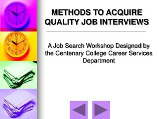 A Job Search Workshop Designed by the Centenary College Career Services Department