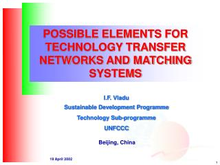 POSSIBLE ELEMENTS FOR TECHNOLOGY TRANSFER NETWORKS AND MATCHING SYSTEMS