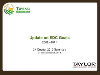 Update on EDC Goals 2008 –2011 3 rd  Quarter 2010 Summary (as of September 30, 2010)