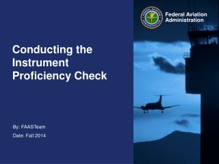 Conducting the  Instrument Proficiency Check