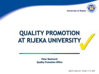 Petar  Bezinović Quality Promotion Office