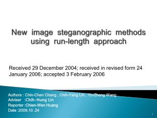 New  image  steganographic methods using  run-length  approach