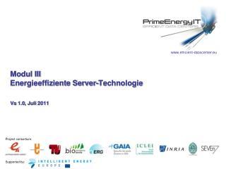Modul III Energieeffiziente Server-Technologie Vs 1.0, Juli 2011