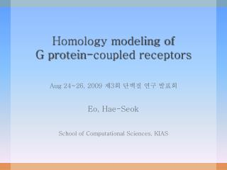 Homology modeling of  G protein-coupled receptors