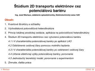Štúdium 2D transportu elektrónov cez potenciálovú bariéru