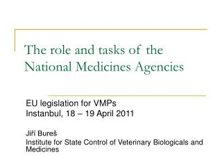 The role and tasks of the National Medicines Agencies