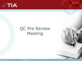 QC Pre Review Meeting