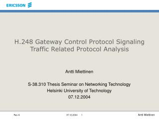 H.248 Gateway Control Protocol Signaling Traffic Related Protocol Analysis