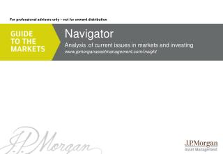 Navigator Analysis of current issues in markets and investing