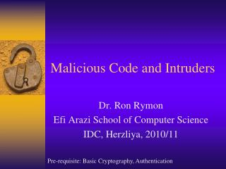 Malicious Code and Intruders