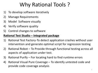 Why Rational Tools ?