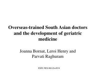 Overseas-trained South Asian doctors and the development of geriatric medicine