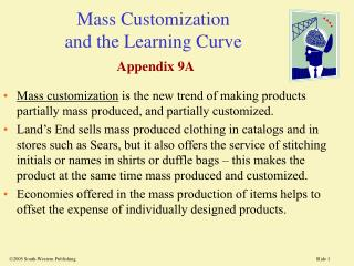 Mass Customization  and the Learning Curve Appendix 9A