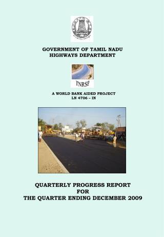 QUARTERLY PROGRESS REPORT  FOR  THE QUARTER ENDING DECEMBER 2009