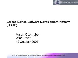 Eclipse Device Software Development Platform (DSDP)