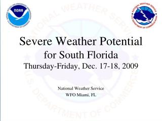 Severe Weather Potential for South Florida Thursday-Friday, Dec. 17-18, 2009