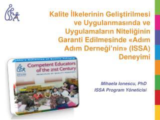 Mihaela Ionescu , PhD ISSA Program  Y�neticisi