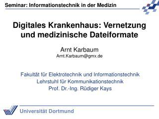 Digitales Krankenhaus: Vernetzung und medizinische Dateiformate
